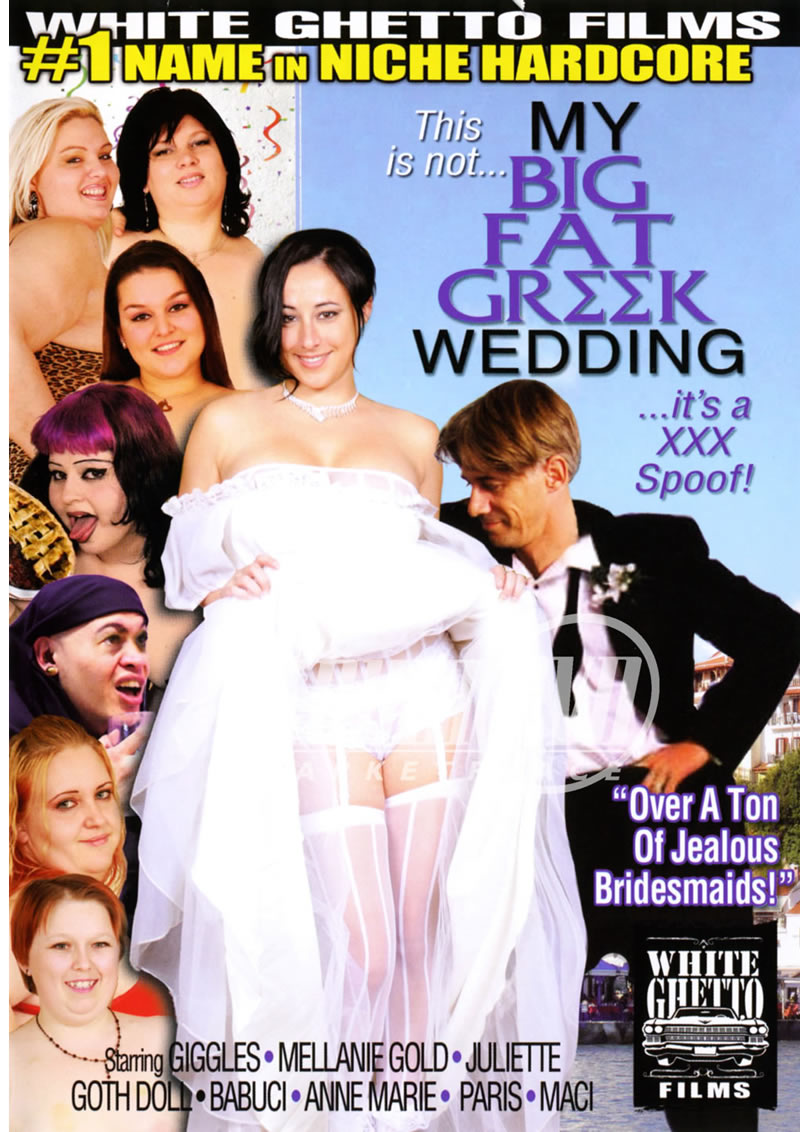 This Is Not My Big Fat Greek Wedding Its A XXX Spoof (WHITE GHETTO FILMS)